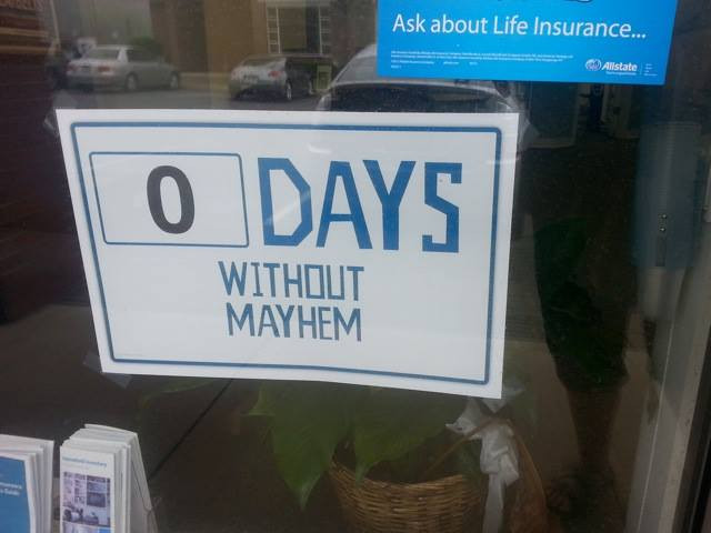 0 days without mayhem