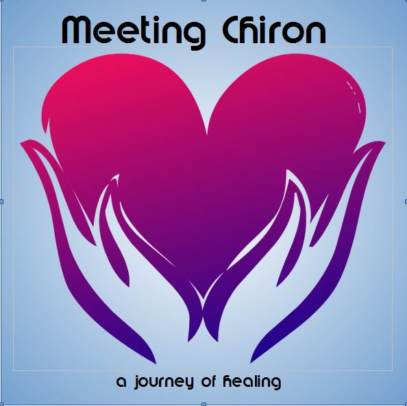 Meeting Chiron / a journey of healing