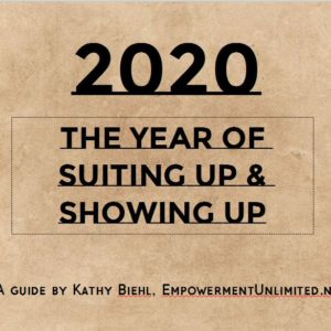 Text: 2020 The Year of Suiting Up & Showing Up