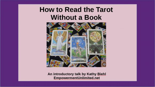 photo of three Tarot cards and the heading How To Read The Tarot Without A Book